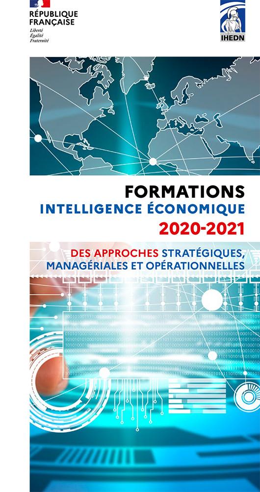 IHEDN | FORMATIONS INTELLIGENCE ÉCONOMIQUEÉCONOMIQUE 2020-2021