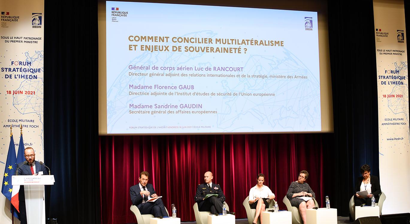 © IHEDN © 6e SN ESM : Comment concilier multilatéralisme et souveraineté ? Table-ronde avec le général Luc de Rancourt et Mesdames Florence Gaub et Sandrine Gaudin
