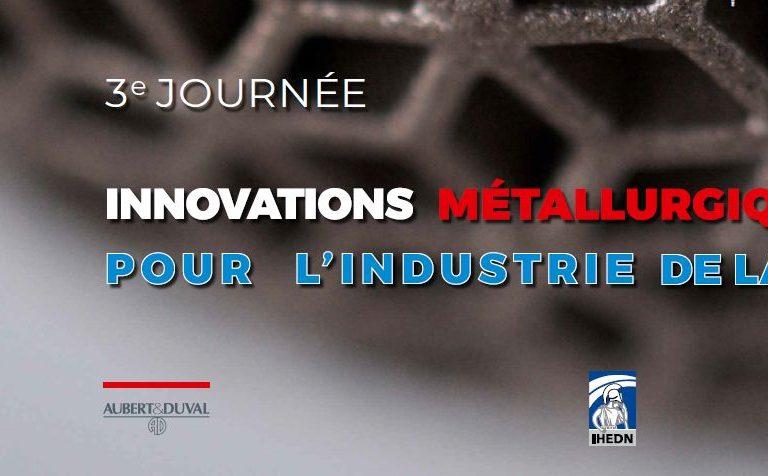 IHEDN - 3ème journée innovations métallurgiques pour l'industrie de la défense